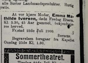 Emma Mathilde Iversen. Dødsannonse i Fredrikstad Tidende, 23. juli 1900.